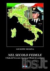 Photo of Nel secolo fedele – L'Italia del novecento vista da un ufficiale dei Carabinieri