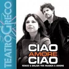"""Photo of Al Teatro Greco, """"Ciao amore ciao"""""""