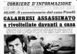 Photo of Ancora sul delitto dell'eroico Commissario Calabresi, lasciato solo contro tutti!