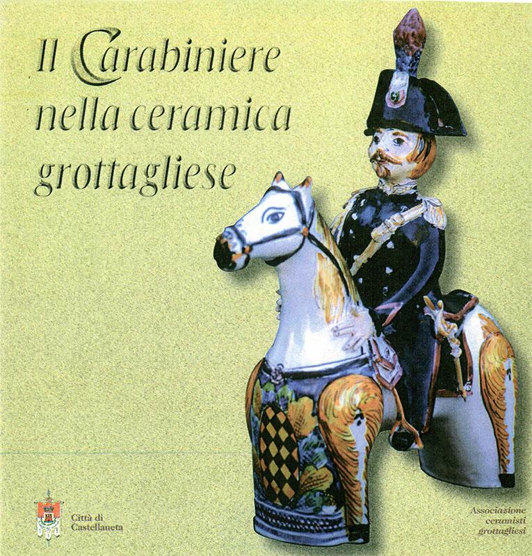 Carabiniere ceramica grottagliese