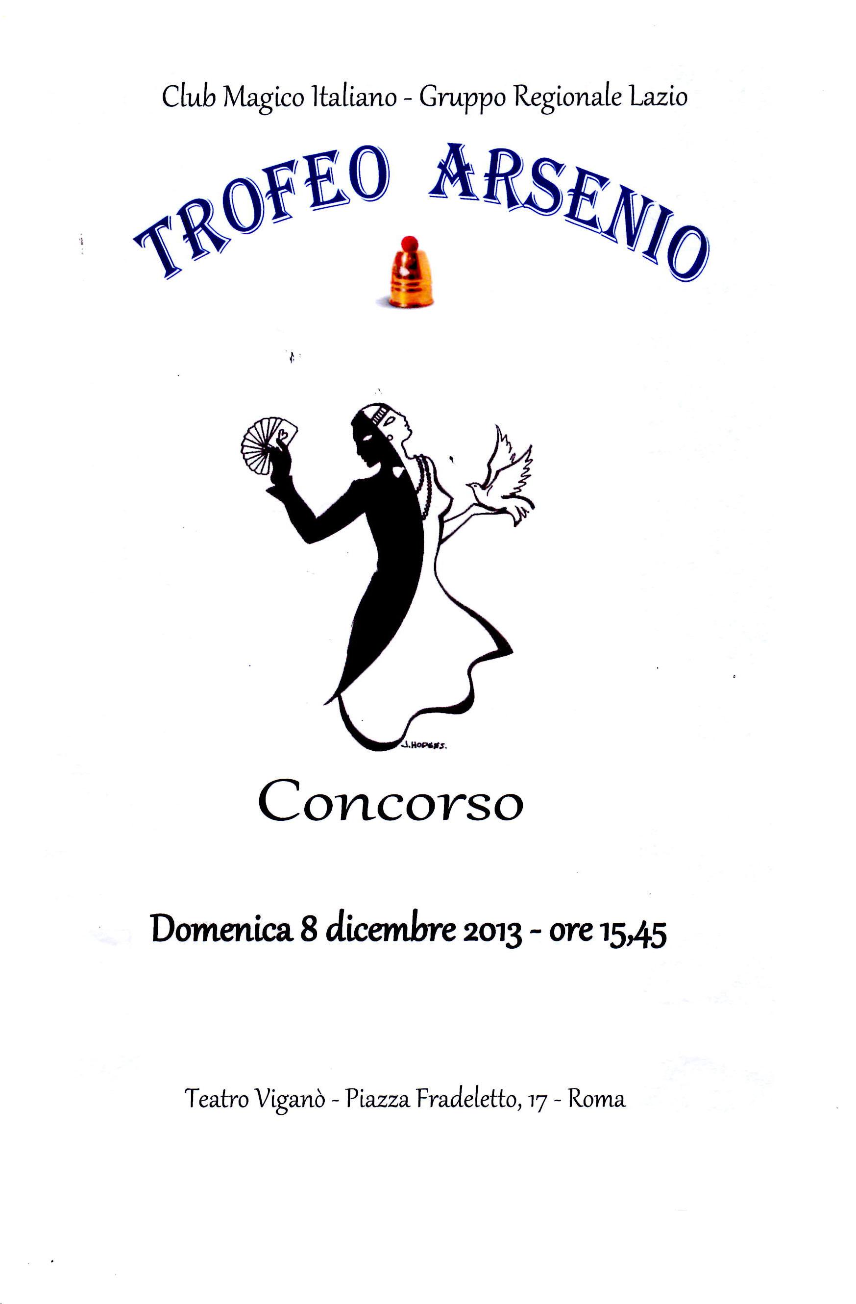 """Photo of Aperta la  27^ giornata magica romana con il  Trofeo di Magia """"""""Arsenio 2013"""""""