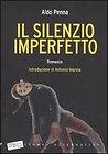 """Photo of A colloquio con Aldo Penna, autore del libro """"Il silenzio imperfetto"""""""