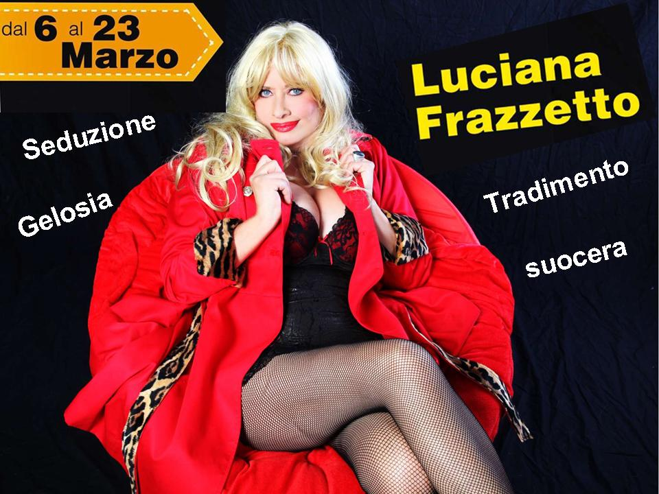 Photo of Al teatro Petrolini una Luciana Frazzetto esilarante!