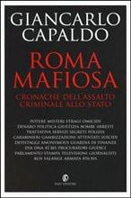 Photo of Roma mafiosa, come lo è il resto d'Italia
