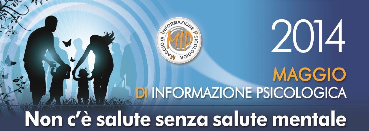 Photo of MIP Maggio di Informazione Psicologica 2014, 7ª edizione – Il mese della prevenzione psicologica in Italia