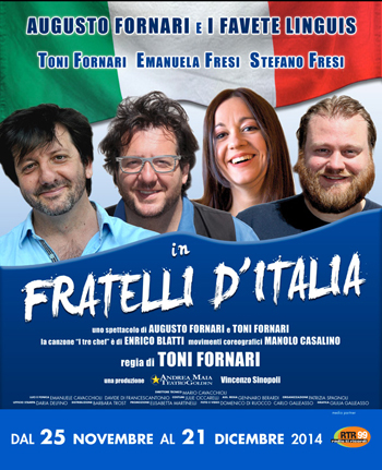 "Photo of Teatro Golden – Deliziano i Favete Linguis e Augusto Fornari in ""Fratelli D'Italia""."