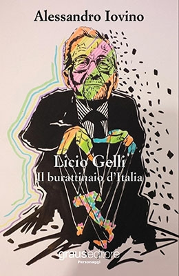 "Photo of Libri. ""Licio Gelli – Il burattinaio d'Italia"""