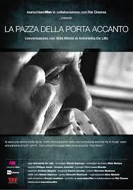 """Photo of """"La pazza della porta accanto"""". Proiezione e incontro con Antonietta De Lillo"""