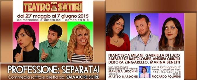 "Photo of ""Professione: Separata!"" al teatro dei Satiri"