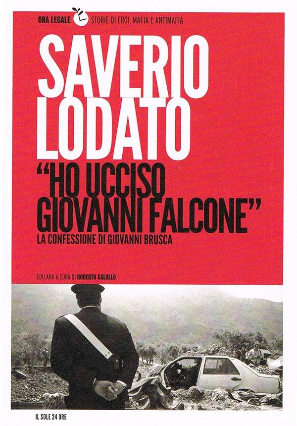 Photo of Ho ucciso Giovanni Falcone: più coraggio a collaborare che a sparare