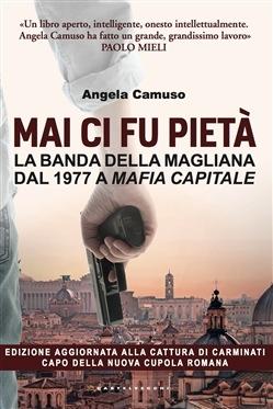 Photo of Sulla banda della Magliana…a Roma non grandina ma diluvia!