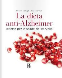 Photo of La dieta mediterranea contro l'Alzheimer. Un libro con 100 facili ricette per la salute del cervello