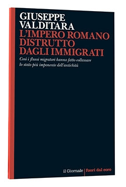 Photo of L'Impero Romano distrutto dagli immigrati
