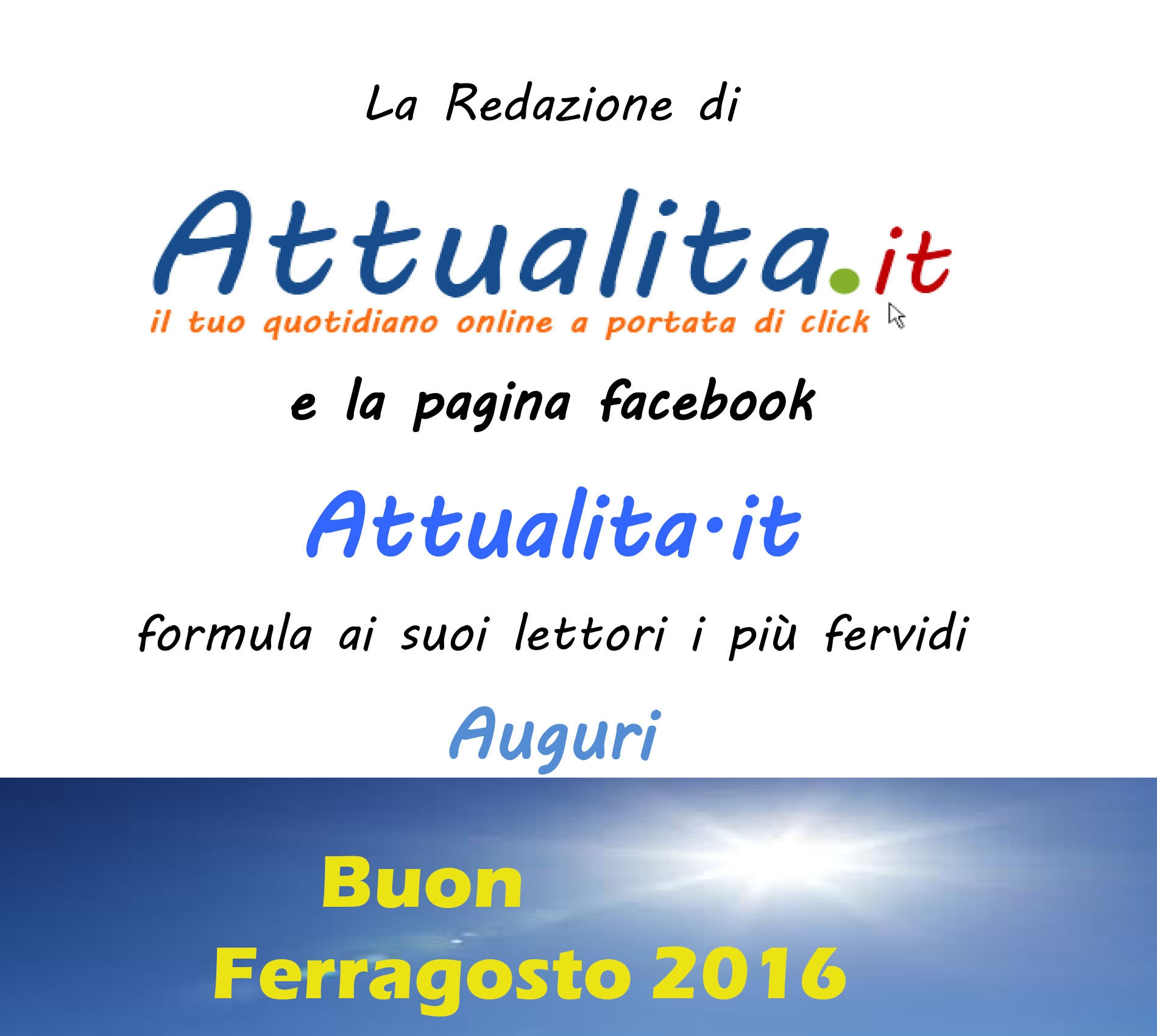 Photo of Auguri di Buon Ferragosto 2016
