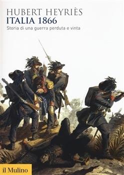 Photo of Storia di una guerra perduta e vinta. La terza guerra d'indipendenza nazionale