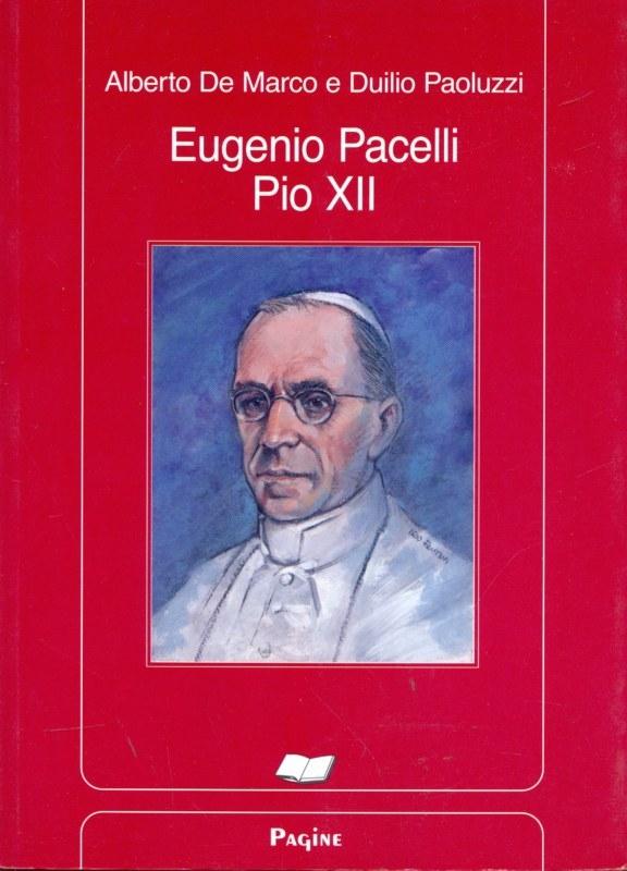 Photo of Eugenio Pacelli, Pio XII, il Pontefice più amato e vituperato nella storia della Chiesa