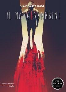 """Photo of Ignazio Rasi e """"Il Mangiabambini"""". Intervista esclusiva di Gabriella Tomasino"""