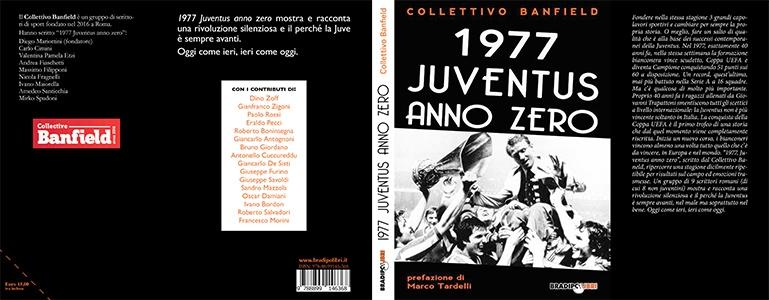 """Photo of Presentazione:  """"1977 Juventus Anno Zero"""""""