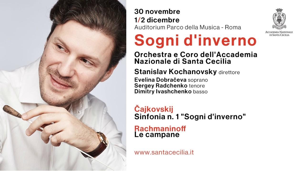 """Photo of Accademia Nazionale di Santa Cecilia – Kochanovsky dirige """"Sogni d'inverno"""" e """"Le Campane"""""""