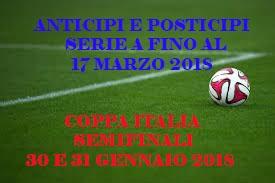 Photo of Serie A. Anticipi e posticipi fino alla 29ma giornata – Semifinali Coppa Italia