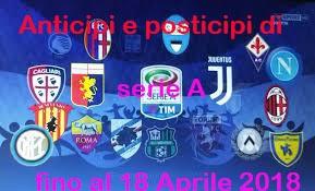 Photo of Serie A. Anticipi e posticipi fino alla 14ma giornata di ritorno