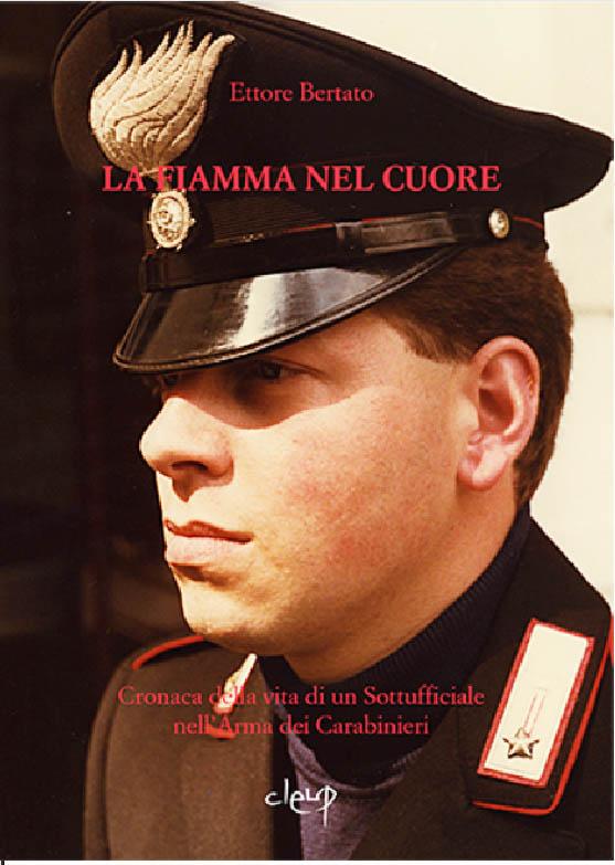 """Photo of """"La Fiamma nel cuore"""" del Luogotenente Ettore Bertato"""