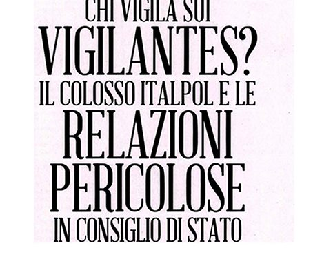 Chi vigila sui vigilantes - da Millennium, mensile edito da Il Fatto Quotidiano-1 febbraio di Andrea Sparaciari