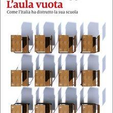 Photo of L' aula vuota… la malascuola italiana…  problema noto e serio…