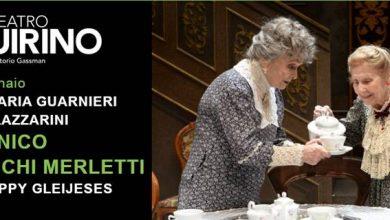 """Photo of Teatro Quirino – """"Arsenico e Vecchi Merletti"""" con Anna Maria Guarnieri e Giulia Lazzarini per la regia di Geppy Gleijeses"""
