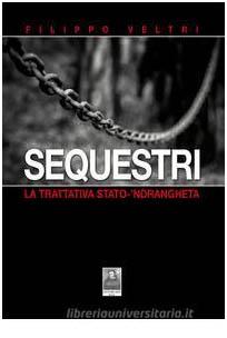 sequestri - trattativa stato 'ndrangheta-copertina