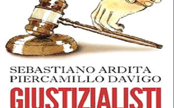 Photo of Giustizialisti. Politica e Magistratura… una storia solo italiana…