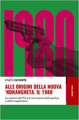 Alle origini nuova 'ndrangheta - 1980- copertina