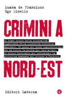CRIMINI A NORD-EST - COPERTINA