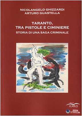 Taranto tra pistole e ciminiere copertina