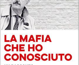 Photo of La mafia che ho conosciuto…