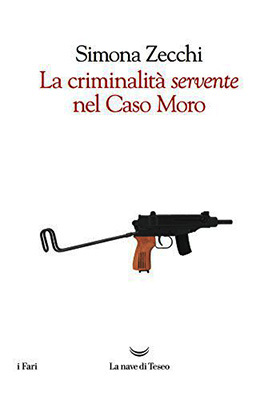 Zecchi - La criminalità servente sul caso Moro - copertina