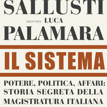Il Sistema - intervista Sallusti a Palamara - copertina