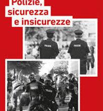 Polizie, sicurezze e insicurezze